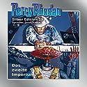 Das zweite Imperium (Perry Rhodan Silber Edition 19) Audiobook by Clark Darlton, Kurt Brand, Kurt Mahr Narrated by Josef Tratnik