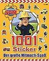 Feuerwehrmann Sam 1001 Sticker: Der große Mitmach-Spaß