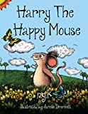 Harry The Happy Mouse by N K