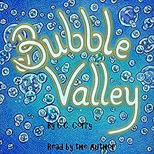Bubble Valley: Mothertree, Book 1 | Livre audio Auteur(s) : C.C. Corry Narrateur(s) : C.C. Corry