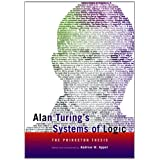 Alan Turing's Systems of Logic: The Princeton Thesisby Andrew W. Appel