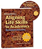img - for Aligning Life Skills to Academics book / textbook / text book