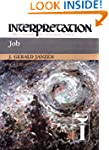 Job: Interpretation: A Bible Commenta...