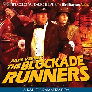 The Blockade Runners (Dramatized) | [Jerry Robbins (Dramatized by), Jules Verne]