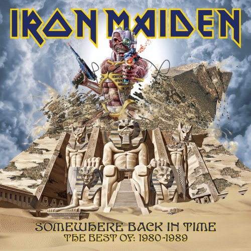 Iron Maiden - Somewhere Back in Time: The Best of 1980-1989 - Zortam Music