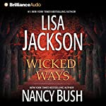 Wicked Ways   Lisa Jackson,Nancy Bush