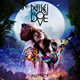 Niki & The Dove Instinct