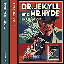 Strange Case of Dr Jekyll and Mr Hyde (The Detective Club) (       UNABRIDGED) by R. L. Stevenson Narrated by Richard E. Grant