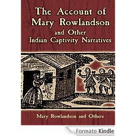 Mary rowlandsons indian captivity account