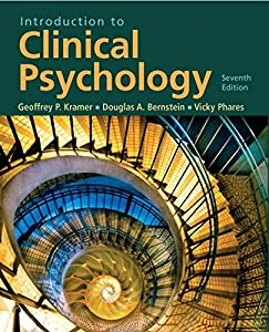 Introduction to Clinical Psychology (7th Edition) by Kramer Geoffrey P. Bernstein Douglas A. Phares Vicky (2008-07-03) Paperback
