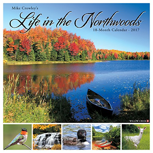 Life in the Northwoods 2017 Wall Calendar