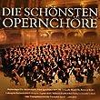 Die Sch�nsten Opernch�re