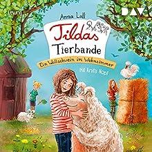 Ein Wollschwein im Wohnzimmer (Tildas Tierbande 1) Hörbuch von Anna Lott Gesprochen von: Anita Hopt