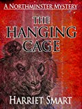 The Hanging Cage (The Northminster Mysteries Book 4)
