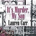 It's Murder My Son: A Mac Faraday Mystery, Book 1 Audiobook by Lauren Carr Narrated by Janean Jorgensen