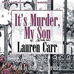 It's Murder My Son: A Mac Faraday Mystery, Book 1 | Lauren Carr