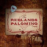 echange, troc The Redlands Palomino Company - Don't Fade