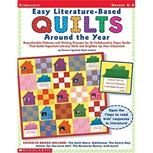 Easy Literature-Based Quilts Around the Year (Grades K-3) [Paperback]