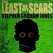 The Least of My Scars | [Stephen Graham Jones]