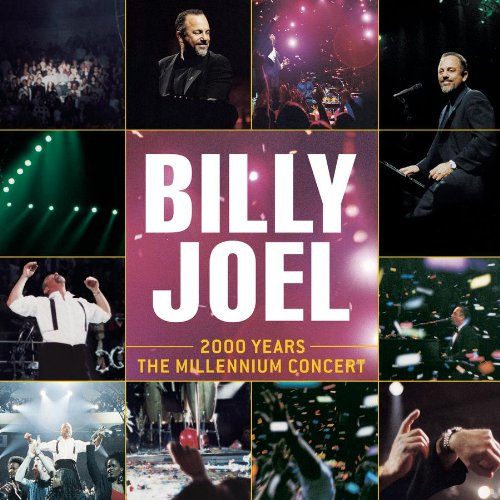 Billy Joel - 2000 Years: The Millennium Concert (CD2) - Zortam Music