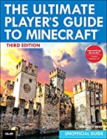 The Ultimate Player's Guide to Minecraft, 3rd Edition Front Cover