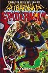 La Telara�a De Spiderman. Integral (E...