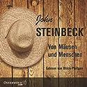 Von Mäusen und Menschen Hörbuch von John Steinbeck Gesprochen von: Ulrich Pleitgen