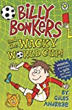 Billy Bonkers: and the Wacky World Cup! (English Edition)