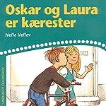 Oskar og Laura er kærester | Helle Kloppenborg
