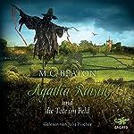 Agatha Raisin und die Tote im Feld   M. C. Beaton