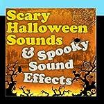 Scary Halloween Sounds & Spooky Sound...