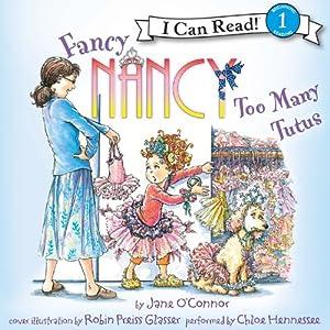 Fancy Nancy: Too Many Tutus | [Jane O'Connor]