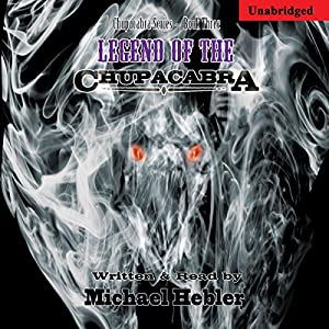 Legend of the Chupacabra Audiobook