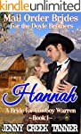 Hannah: A Bride For Cowboy Warren (Ma...