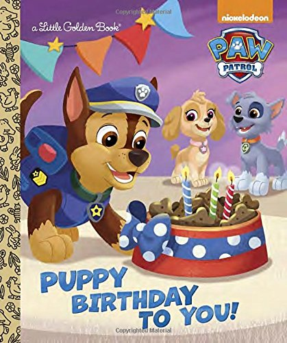 Puppy Birthday to You! (Paw Patrol) (Little Golden Books)