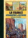 LA FRANCE GEOGRAPHIE ET HISTOIRE CURI...