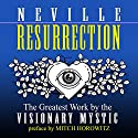 Resurrection Hörbuch von Neville Goddard, Mitch Horowitz - preface Gesprochen von: Mitch Horowitz