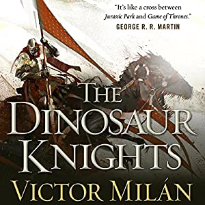 The Dinosaur Knights Audiobook