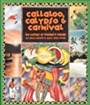 Callaloo, Calypso and Carnival: Cuisi...