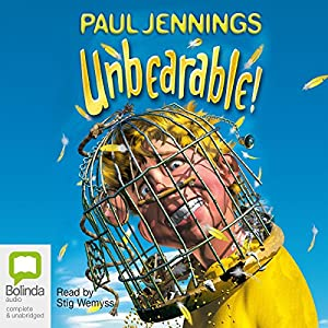 Unbearable! | [Paul Jennings]