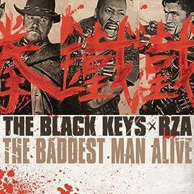 The Baddest Man Alive [Explicit]