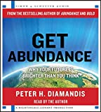 img - for Get Abundance: Why Your Future is Brighter Than You Think book / textbook / text book