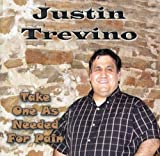 Justin Trevino Take One As Needed for Pain