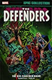 img - for Defenders Epic Collection: The Six-Fingered Hand Saga (Epic Collection: Defenders) book / textbook / text book