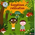 Comptines de relaxation : 2-4 Ans (1CD audio)