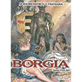 Borgia: Flames from Hellby Alejandro Jodorowsky