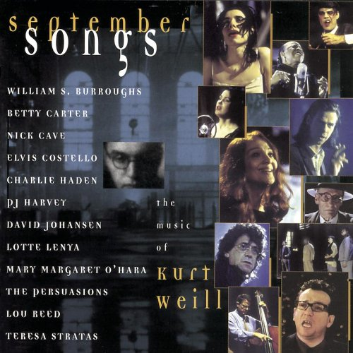September Songs by Various Artists, David Johansen, Williams S. Burroughs, Lotte Lenya and Nick Cave