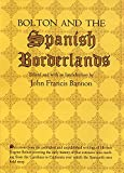 Bolton and the Spanish Borderlands
