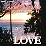 A Perfect Love | Kay L. McDonald
