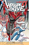 img - for Hawk and Dove Vol. 1: First Strikes (The New 52) (Hawk & Dove) book / textbook / text book
